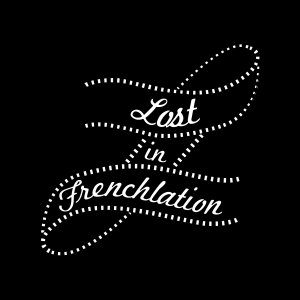 Lost-in-Frenchlation